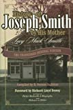 img - for History of Joseph Smith by His Mother: THE UNABRIDGED ORIGINAL VERSION with ADDED ROUGH DRAFT By Lucy Mack Smith (2005) book / textbook / text book