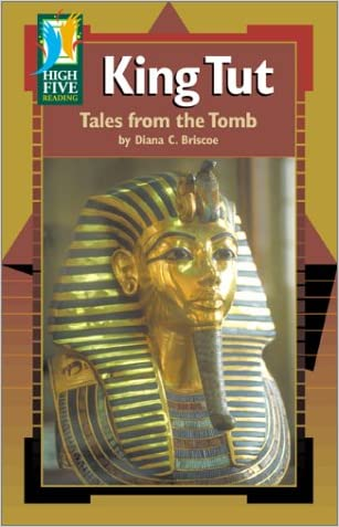King Tut: Tales from the Tomb (High Five Reading - Green)
