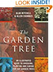 The Garden Tree: An Illustrated Guide...