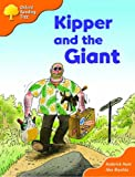 Oxford Reading Tree: Stages 6-7: Storybooks (Magic Key): Kipper and the Giant (Oxford Reading Tree)