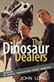 Dinosaur Dealers: Mission - to Uncover International Fossil Smuggling