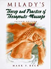 Theory and Practice of Therapeutic Massage by Mark F. Beck