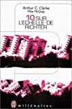 10 sur l'échelle de Richter (French Edition) (2277260088) by Clarke, Arthur-Charles