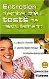 Entretien d'Embauche et Tests de Recrutements 5 Edt...