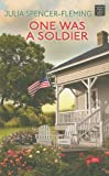One Was a Soldier (Clare Fergusson/Russ Van Alstyne Mysteries)