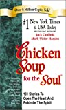 Chicken Soup for the Soul (1558749209) by Jack Canfield