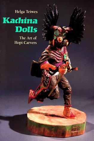 Image for Kachina Dolls: The Art of Hopi Carvers