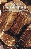 Geld stinkt nicht. Börse + Anlage (3930730022) by Rudolf Wolff