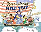 A Revolutionary Field Trip: Poems of Colonial America (0689840047) by Susan Katz