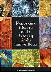 Panorama illustré de la fantasy & du merveilleux