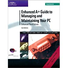 Enhanced A+ Guide to Managing and Maintaining Your PC, 3rd Ed. Comp. with Windows XP Guide