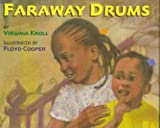 img - for Faraway Drums book / textbook / text book