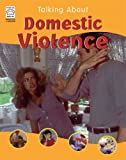 Domestic Violence (Talking About)