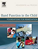 img - for Hand Function in the Child: Foundations for Remediation, 2e book / textbook / text book