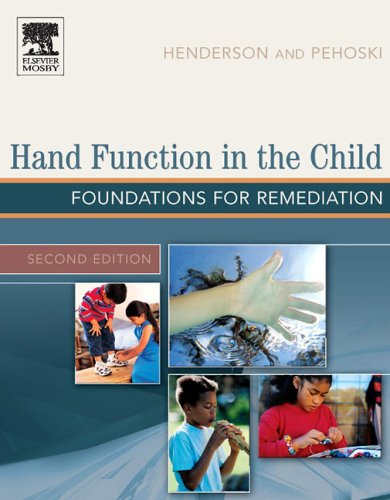 Hand Function in the Child: Foundations for Remediation, 2e