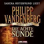 Die achte Sünde | Philipp Vandenberg