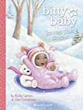 Bitty Baby Loves the Snow (Larson, Kirby) (160958323X) by Larson, Kirby