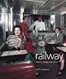 Railway : identity, design and culture