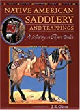 Native American Saddlery and Trappings: A History in Paper Dolls
