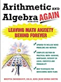 img - for Arithmetic and Algebra Again, 2/e : Leaving Math Anxiety Behind Forever book / textbook / text book
