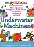 img - for Underwater Machines (Crafty Inventions) book / textbook / text book