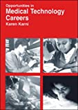 img - for Opportunities in Medical Technology Careers: Clinical Laboratory Science (Opportunities in Series) book / textbook / text book