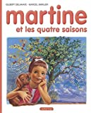 img - for Martine HB: Martine ET Les Quatre Saisons (French Edition) book / textbook / text book