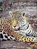 img - for Los Mamiferos de La Argentina y La Region Austral de Sudamerica (Spanish Edition) book / textbook / text book