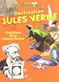 echange, troc Gwenaëlle Aznar - Destination Jules Verne : L'aventure de la science-fiction