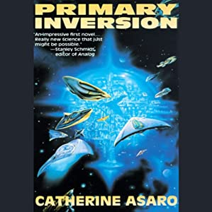 Primary Inversion: A Novel of the Skolian Empire | [Catherine Asaro]
