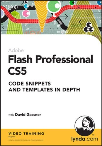 Flash Professional CS5: Code Snippets and Templates in Depth