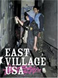 img - for East Village USA book / textbook / text book