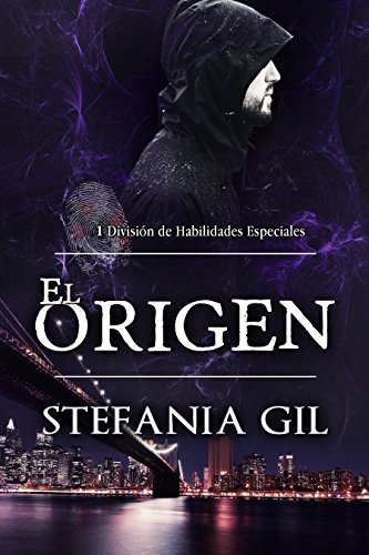 EL Origen: Un asesinato los une ¿Aceptarán su destino? (División de Habilidades Especiales - DHE - nº 1)
