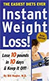 img - for Instant Weight Loss: Lose 10 Pounds in 10 Days & Keep It Off! book / textbook / text book