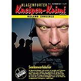"""Seelenverk�ufer (Klagenfurter Kneipen-Krimi 6)von """"Roland Zingerle"""""""