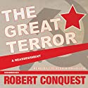 The Great Terror: A Reassessment (       UNABRIDGED) by Robert Conquest Narrated by Frederick Davidson