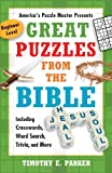 Great Puzzles from the Bible: Including Crosswords, Word Search, Trivia, and More, Beginner Level