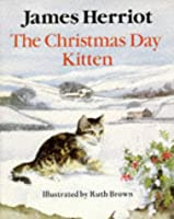 The Christmas Day Kitten (Piper Picture Books)