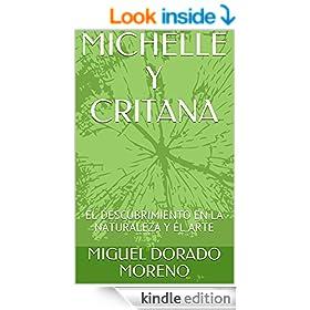 MICHELLE Y CRITANA: EL DESCUBRIMIENTO EN LA NATURALEZA Y EL ARTE (Spanish Edition)