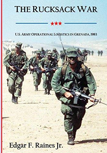 the-rucksack-war-us-army-operational-logistics-in-grenada-1983