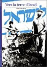 Vers la terre d'Israël par Grynberg