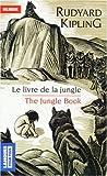 echange, troc Rudyard Kipling - Le livre de la jungle (extraits) : The Jungle Book (extracts) : Edition bilingue français-anglais