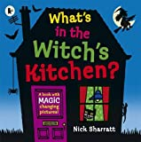 What's in the Witch's Kitchen? (Lift the Flaps)