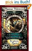 Chroniken der Weltensucher - Der gläserne Fluch: Band 3