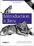 Introduction à Java (French Edition) (2841772349) by Niemeyer, Patrick