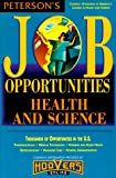 Job Opps for Health & Science Majors 00 (Peterson's Job Opportunities for Health & Science Majors)