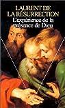 L'Exp�rience de la pr�sence de Dieu par Laurent de la R�surrection