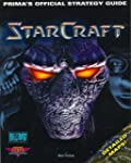 Starcraft: Official Strategy Guide (S...