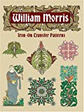 William Morris Iron-On Transfer Patterns (Dover Pictorial Archives) (0486431835) by Morris, William