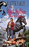 The Black Stallion Revolts (Knight Books) (0340229853) by Walter Farley